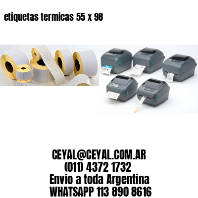 etiquetas termicas 55 x 98